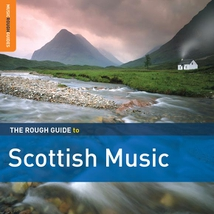 THE ROUGH GUIDE TO SCOTTISH MUSIC (+ BONUS CD BY CLIAR)