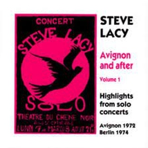 AVIGNON AND AFTER, VOL. 1 - HIGHLIGHTS FROM SOLO CONCERTS (1