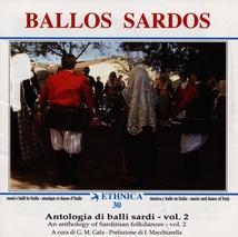 ETHNICA 30: BALLOS SARDOS. ANTOLOGIA DI BALLI SARDI, VOL. 2
