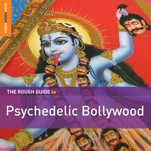 ROUGH GUIDE TO PSYCHEDELIC BOLLYWOOD (+ CD BY R.D. BURMAN)