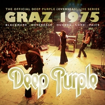 GRAZ 1975 (THE OFFICIAL DEEP PURPLE (OVERSEAS) LIVE SERIES