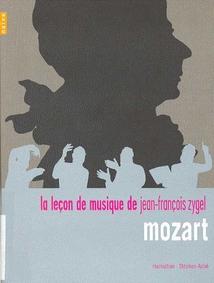 LECON DE MUSIQUE DE J.F. ZYGEL: MOZART (DVD+CD BONUS)