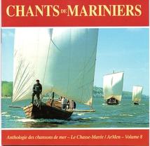CHANTS DE MARINIERS: GENS DE RIVIÈRE ET BATELIERS...