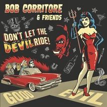 DON'T LET THE DEVIL RIDE!