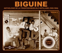 BIGUINE: ANTHOLOGIE DE LA TRADITION MUSICALE ANTILLAISE V.4