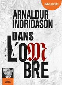 DANS L'OMBRE (TRILOGIE DES OMBRES, TOME 1)