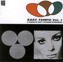 EASY TEMPO - VOL. 1 - A CINEMATIC EASY LISTENING EXPERIENCE