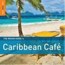ROUGH GUIDE TO CARIBEAN CAFÉ (+ BONUS CD BY DÉDÉ SAINT-PRIX)