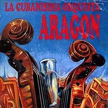 LA CUBANISIMA ORQUESTA ARAGON