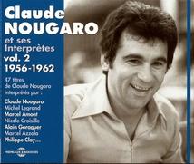 CLAUDE NOUGARO ET SES INTERPRÈTES VOL.2 1956-1962