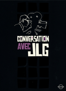 CONVERSATION AVEC JLG