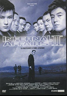 INFERNAL AFFAIRS - 2