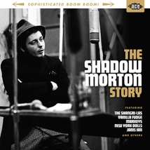 SOPHISTICATED BOOM BOOM!: THE SHADOW MORTON STORY