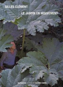 GILLES CLÉMENT, LE JARDIN EN MOUVEMENT
