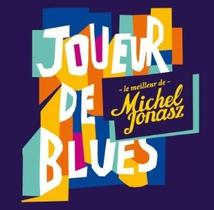 JOUEUR DE BLUES - LE MEILLEUR DE MICHEL JONASZ