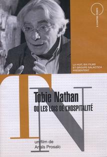 TOBIE NATHAN OU LES LOIS DE L'HOSPITALITÉ