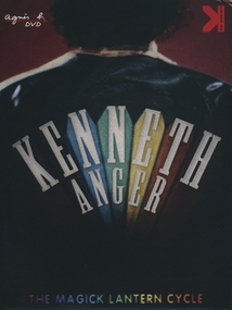 KENNETH ANGER - THE MAGICK LANTERN CYCLE