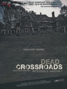 DEAD CROSSROADS - INTÉGRALE SAISON 1