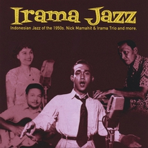 IRAMA JAZZ: INDONESIAN JAZZ OF THE 1950S