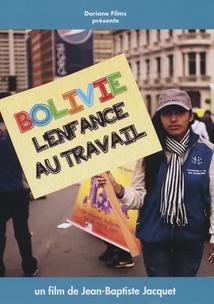 BOLIVIE, L'ENFANCE AU TRAVAIL