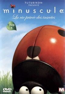 MINUSCULE - LA VIE PRIVÉE DES INSECTES - 1/1