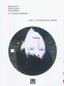 JERK // À TRAVERS LEURS LARMES