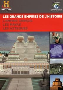 L'EMPIRE CHINOIS / LES MAYAS / LES AZTÈQUES