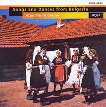 SONGS AND DANCES FROM BULGARIA