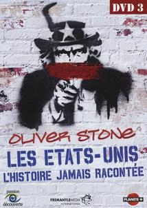 LES ÉTATS-UNIS, L'HISTOIRE JAMAIS RACONTÉE, VOL.3
