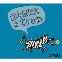 ZEBRE À TROIS