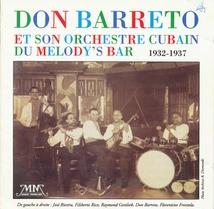DON BARRETO ET SON ORCHESTRE CUBAIN DU MELODY'S BAR