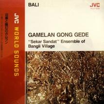 BALI: GAMELAN GONG GEDE