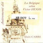 LA BELGIQUE SELON VICTOR HUGO