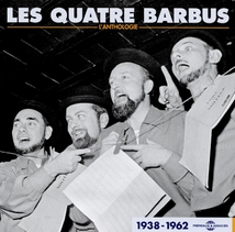 LES QUATRE BARBUS L'ANTHOLOGIE 1938-1969