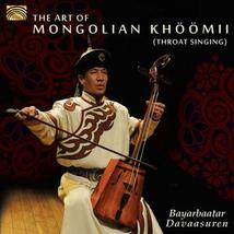 THE ART OF MONGOLIAN KHÖÖMII