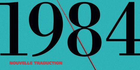 1984 George Orwell nouvelle traduction