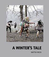 Mattia Vacca - A Winter's Tale