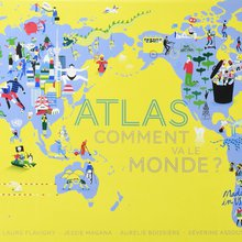 Atlas - comment va le monde ? - Actes sud junior