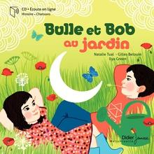 """""""Bulle et Bob au jardin"""" - éditions Didier jeunesse.jpg"""