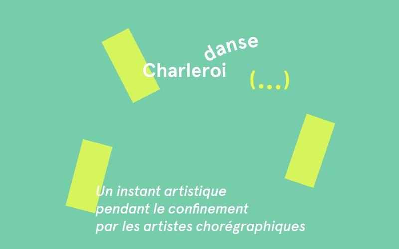 """Charleroi danse - """"Un instant artistique"""""""
