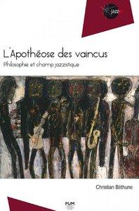 """Christian Béthune : """"L'Apothéose des vaincus"""" (Presses universitaires du Midi)"""
