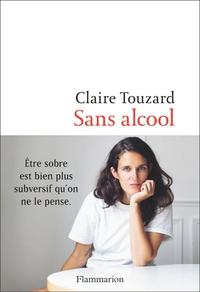 Claire Touzard - Sans alcool