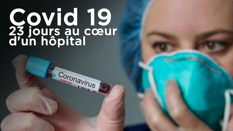 Covid 19 - 23 jours au coeur d'un hopital - RTBF