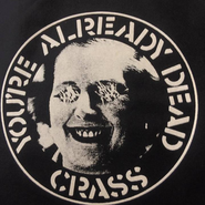 "Crass : ""You're Already Dead"""