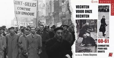 Des révoltes qui font date n°27 - Grandes grèves de l'hiver 1960 - film de Frans Buyens
