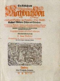 Ein köstlich new Kochbuch - 1598