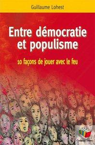 Entre démocratie et populisme Guillaume Lohest.jpg