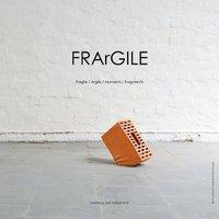 expo FRArGILE - Maison des arts - Schaerbeek - visuel