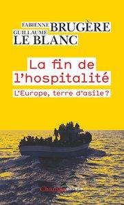 Fabienne Brugère et Guillaume Le Blanc- La Fin de l'hospitalité - La Découverte