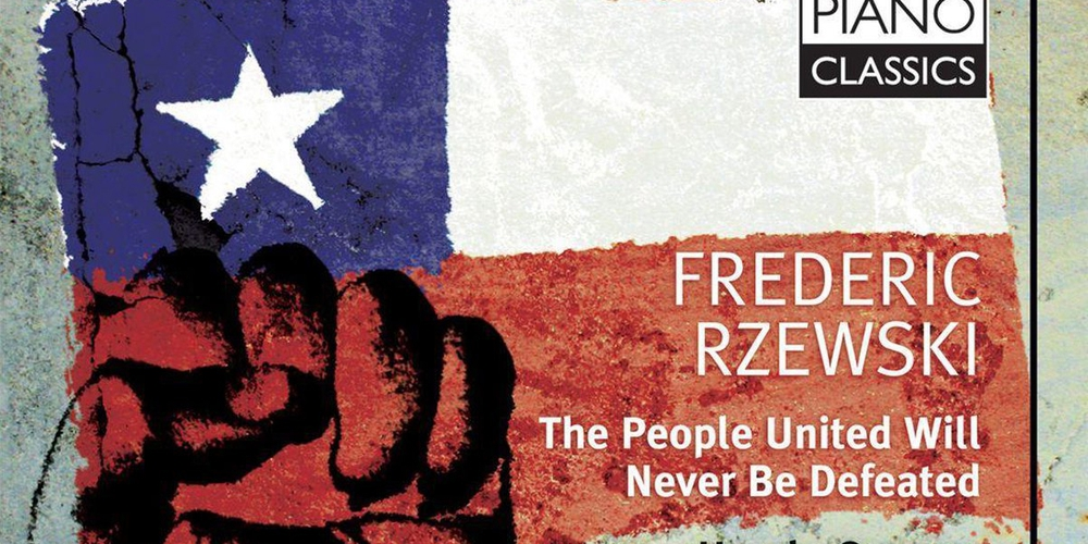 Frederic Rzewski - Ursula Oppens - The People United Will Never Be Defeated
